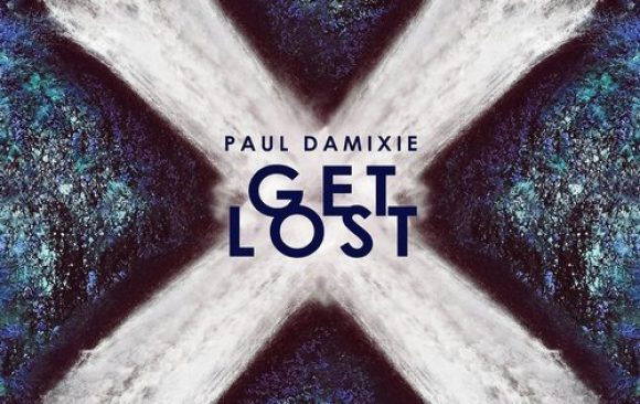 Paul Damixie - Get Lost