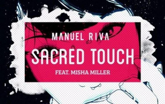 Manuel Riva - Sacred Touch (Paul Damixie Remix)