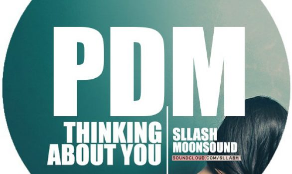 Sllash, Moonsound - Thinking About You (Paul Damixie Remix)
